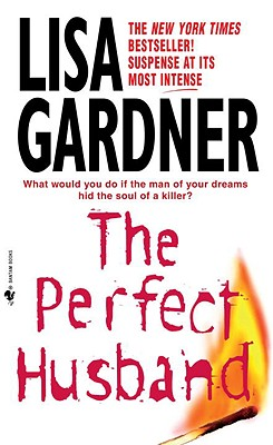 The Perfect Husband By Gardner, Lisa