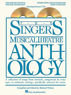 The Singer's Musical Theatre Anthology Mezzo-Soprano/Alto/Belter Teen's Edition By Walters, Richard (COM)
